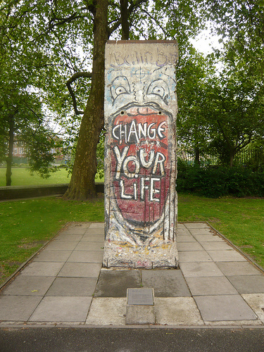 It's a slab from the Berlin Wall, and it says 'change your life.' Violence didn't end the Cold War.